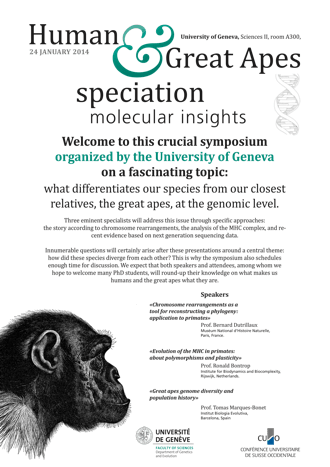 Human & Great Apes Speciation : Molecular Insights - 24 January 2014 | Université de Genève, Sciences II, Genève